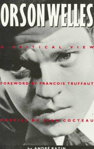 9780918226280: Orson Welles: A Critical View