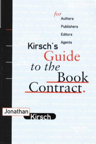 Kirsh's Guide to the Book Contract : Jonathan Kirsch