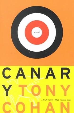 Canary: Cohan, Tony