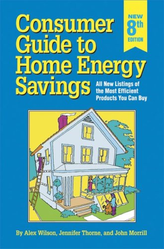 9780918249463: Consumer Guide to Home Energy Savings: All New Listings of the Most Efficient Products You Can Buy