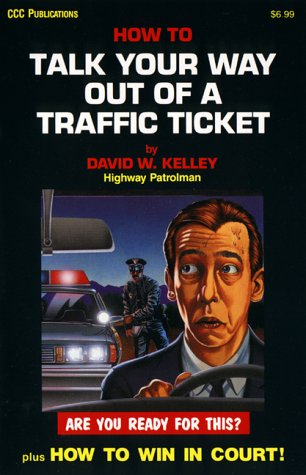 9780918259219: How to Talk Your Way Out of a Traffic Ticket