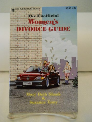 9780918259318: The Unofficial Women's Divorce Guide