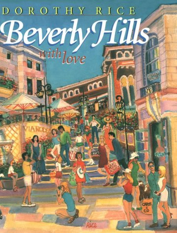 Beverly Hills with Love (SIGNED): Rice, Dorothy