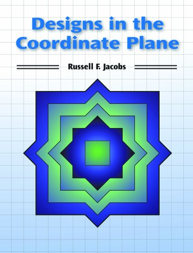Designs in the Coordinate Plane: Jacobs, Russell F.