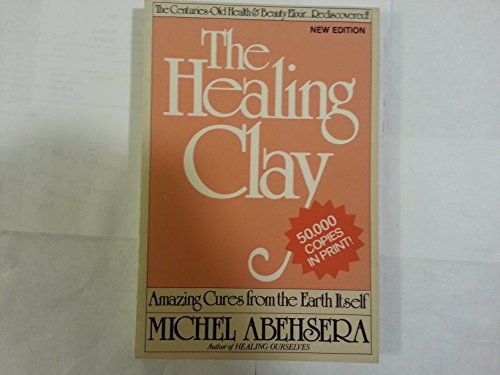 9780918282118: The Healing Clay