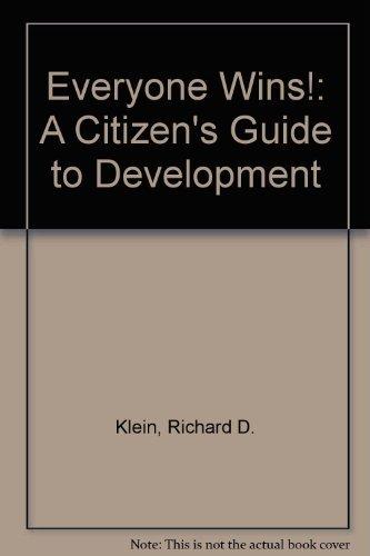 9780918286642: Everyone Wins!: A Citizen's Guide to Development