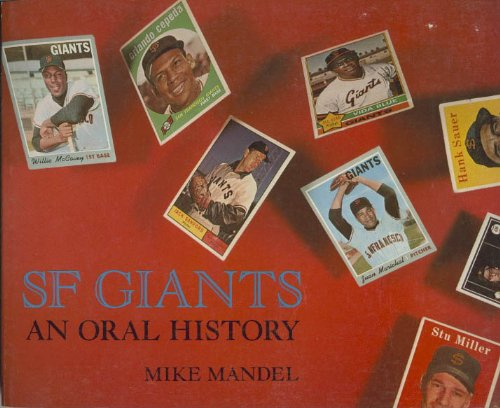 SF Giants, an oral history