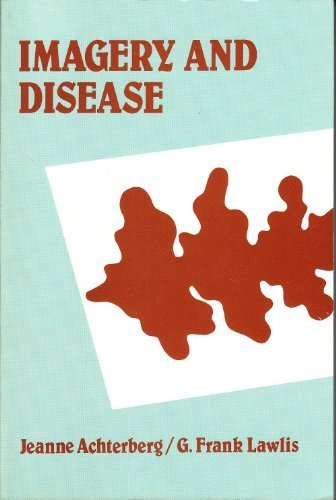 9780918296177: Imagery and Disease: Image-Ca, Image-Sp, Image-Db : A Diagnostic Tool for Behavioral Medicine
