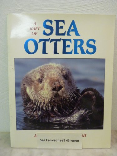 9780918303134: A RAFT OF SEA OTTERS
