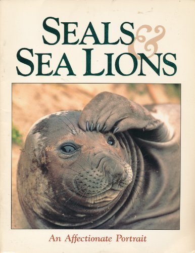 9780918303158: Seals and Sea Lions: An Affectionate Portrait (Marine Life)