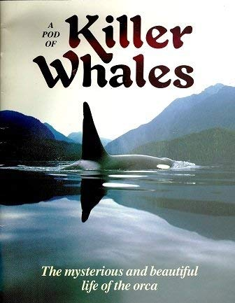 9780918303165: A Pod of Killer Whales