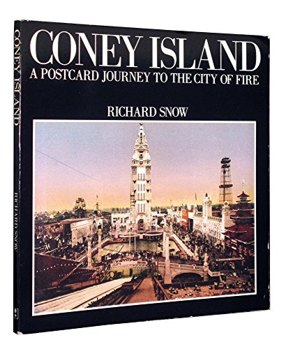 Coney Island: A postcard journey to the city of fire: Snow, Richard