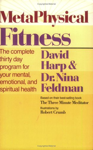 Metaphysical Fitness: A Complete 30 Day Program for Mental, Emotional, and Spiritual Health!: David...