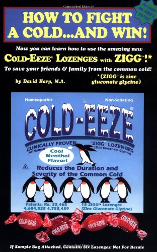 9780918321572: How to Fight a Cold and Win!
