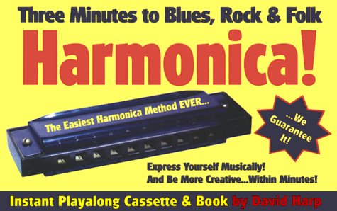 Three Minutes to Blues, Rock, & Folk Harmonica! with Cassette(s) and Other: Harp, David