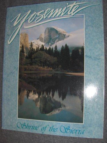 Yosemite, Shrine of the Sierra: Peter Jensen