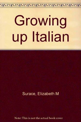 9780918329387: Growing up Italian
