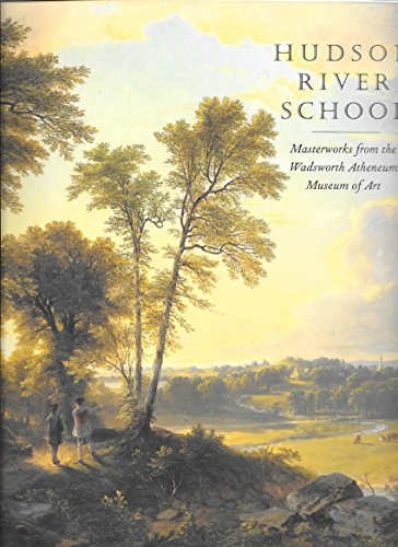 9780918333209: Hudson River School: Masterworks from the Wadsworth Atheneum Museum of Art