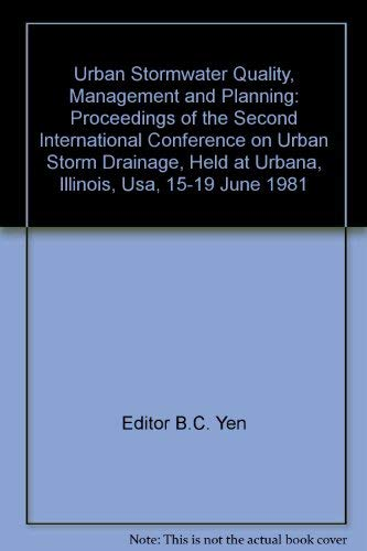 9780918334480: Urban Stormwater Quality, Management and Planning: Proceedings of the Second International Conference on Urban Storm Drainage, Held at Urbana, Illinois, Usa, 15-19 June 1981