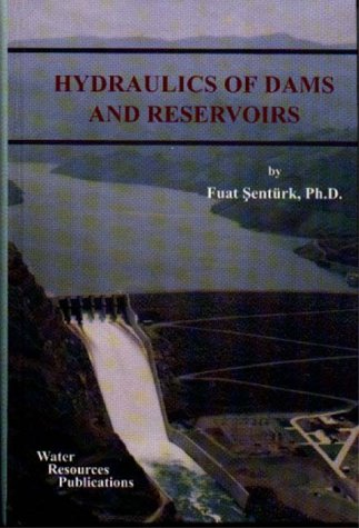 9780918334800: Hydraulics of Dams and Reservoirs