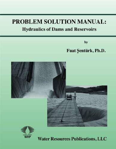 9780918334909: Hydraulics of Dams and Reservoirs Solution Manual
