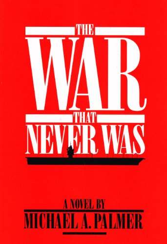9780918339287: The War That Never Was