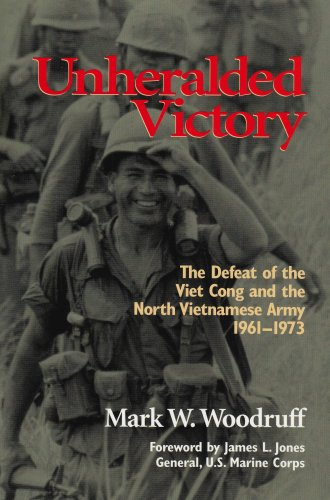 9780918339515: Unheralded Victory: The Defeat of the Viet Cong and the North Vietnamese Army, 1961-1973