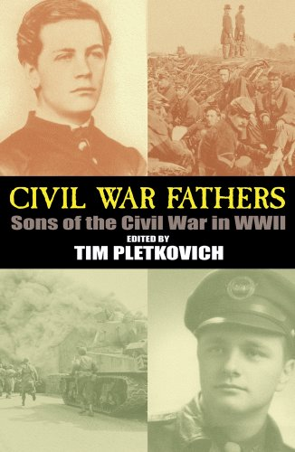 9780918339690: Civil War Fathers: Sons of the Civil War in World War II