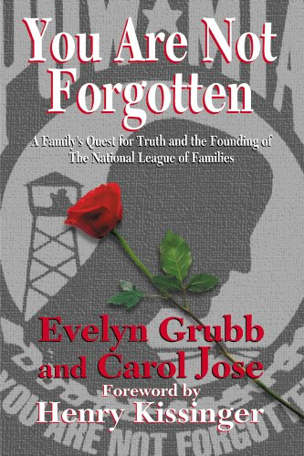 You Are Not Forgotten : A Family's Quset for Truth and the Founding of the National League of ...