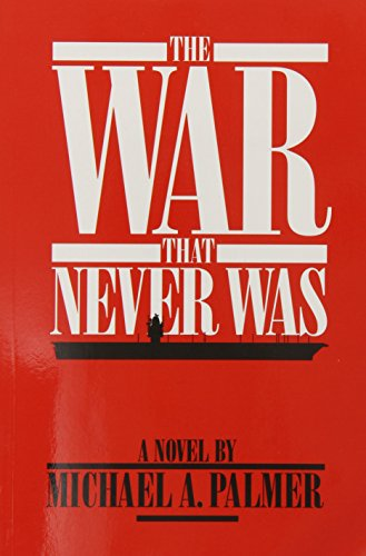 9780918339799: The War That Never Was