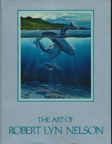 9780918345004: The Art of Robert Lyn Nelson