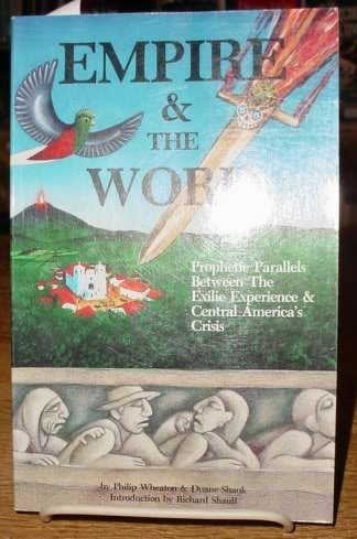Empire & the Word : Prophetic Parallels Between the Exilic Experience & Central America's Crisis ...