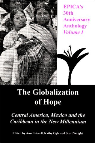 9780918346193: EPICA's 30th Anniversary Anthology, Volume I, The Globalization of Hope