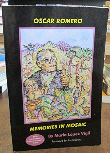 9780918346247: Oscar Romero: Memories in Mosaic