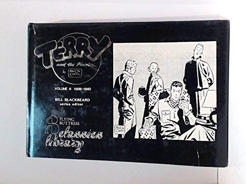 Terry and the Pirates (1939 - 1940) Vol. 6