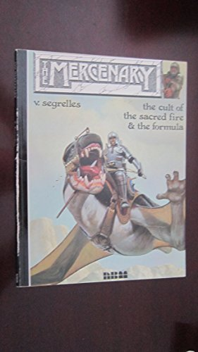 The Mercenary Series- Set of 3 Graphic Novels: The Cult of the Sacred Fire & The Formula, The Tri...