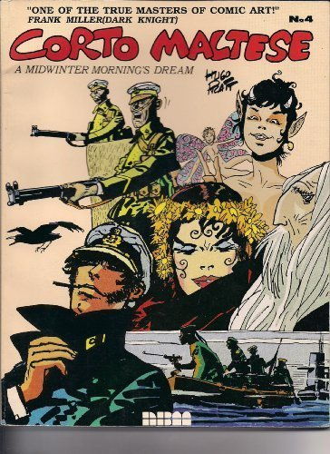 Corto Maltese: A Mid Winter Morning Dream