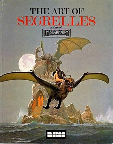 9780918348395: The Art of Segrelles