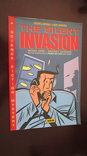 The Silent Invasion Book One: Secret Affairs (A Science Fiction Mystery)