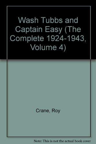 Wash Tubbs and Captain Easy, Volume 4 1928-1930: Crane, Roy