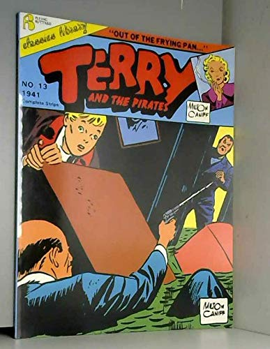 Terry and the Pirates vol. 13 Out of the Frying Pan