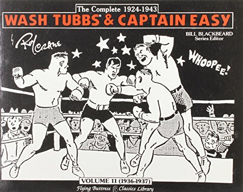 9780918348883: Wash Tubbs & Captain Easy: Volume 11 (1936-1937): The Complete 1924-1943 (Wash Tubbs and Captain Easy)