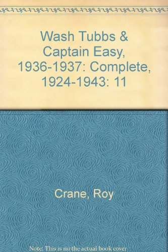 9780918348890: Wash Tubbs & Captain Easy, 1936-1937: Complete, 1924-1943: 11