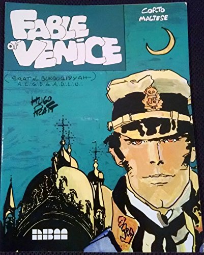 9780918348968: Corto Maltese: Fable of Venice (Flying Buttress Classics)