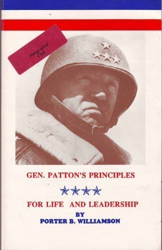 9780918355065: General Patton's Principles for Life and Leadership