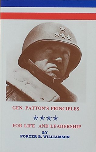 9780918356062: General Patton's Principles: For Life and Leadership