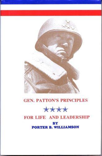 9780918356079: General Patton's Principles : For Life and Leadership
