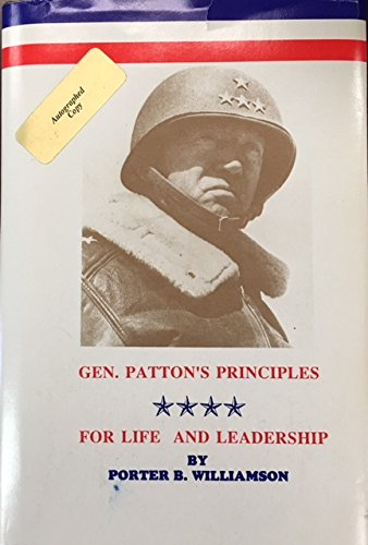 Patton's Principles for Life and Leadership (9780918356086) by Porter B. Williamson