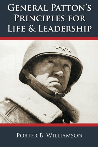 9780918356093: General Patton's Principles for Life and Leadership, 5th Edition