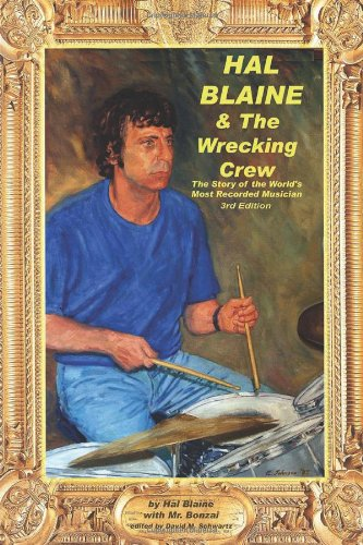 9780918371010: Hal Blaine and the Wrecking Crew: by Hal Blaine with David Goggin